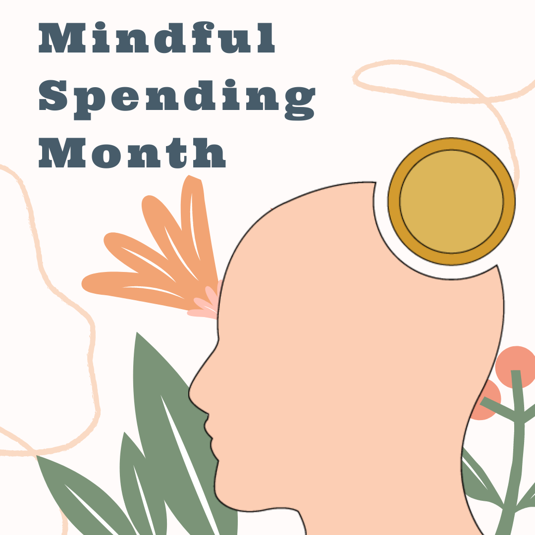 Mindful Spending Month